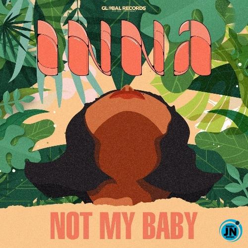 Inna – Not My Baby